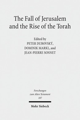 Abbildung von Dubovský / Markl | The Fall of Jerusalem and the Rise of the Torah | 1. Auflage | 2016 | 107 | beck-shop.de