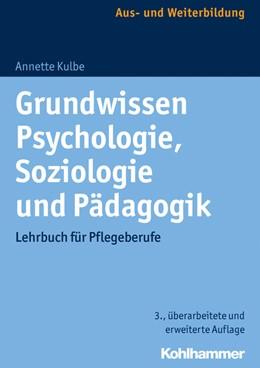 Abbildung von Kulbe   Grundwissen Psychologie, Soziologie und Pädagogik   3. Auflage   2017   beck-shop.de