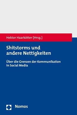 Abbildung von Haarkötter | Shitstorms und andere Nettigkeiten | 1. Auflage | 2016 | beck-shop.de