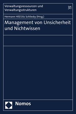 Abbildung von Hill / Schliesky | Management von Unsicherheit und Nichtwissen | 1. Auflage | 2016 | 31 | beck-shop.de