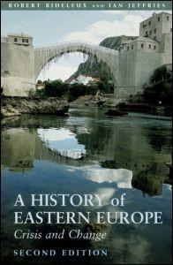 Abbildung von Bideleux / Jeffries | A History of Eastern Europe | 2nd edition | 2007