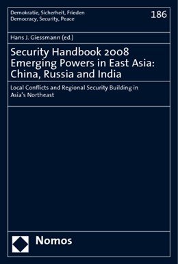 Abbildung von Gießmann | Security Handbook 2008. Emerging Powers in East Asia: China, Russia and India | 2008 | Local Conflicts and Regional S... | 186
