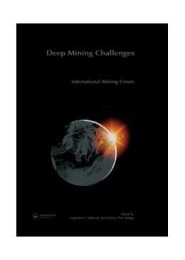 Abbildung von Sobczyk / Kicki   International Mining Forum 2005, New Technologies in Underground Mining, Safety and Sustainable Development   2005   Proceedings of the Sixth Inter...