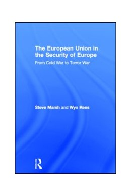 Abbildung von Marsh / Rees | European Union Security | 2011 | From Cold War to Terror War