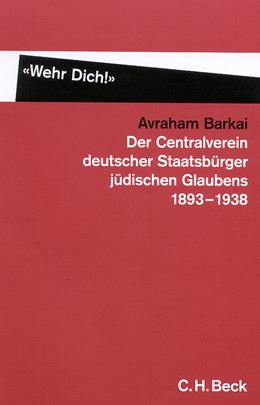 Abbildung von Barkai, Avraham   'Wehr Dich!'   2002   Der Centralverein deutscher St...
