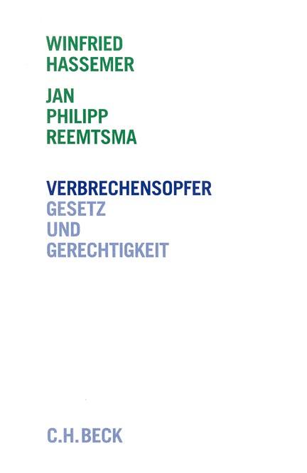 Cover: Jan Philipp Reemtsma|Winfried Hassemer, Verbrechensopfer