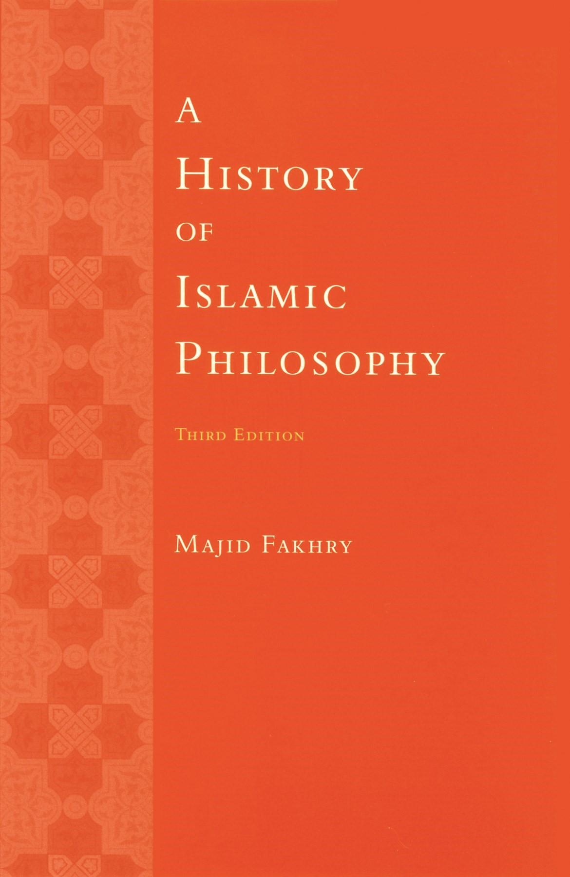 Abbildung von Fakhry | A History of Islamic Philosophy | third edition | 2004