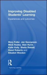 Abbildung von Fuller / Georgeson / Healey   Improving Disabled Students' Learning   2009