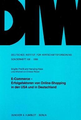 Abbildung von Preißl / Haas   E-Commerce - Erfolgsfaktoren von Online-Shopping in den USA und in Deutschland.   1999   168