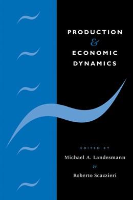 Abbildung von Landesmann / Scazzieri | Production and Economic Dynamics | 2009