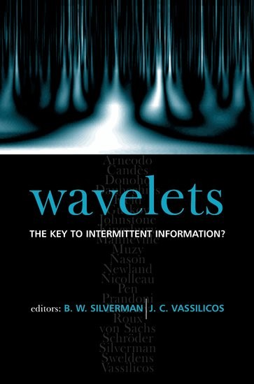 Abbildung von Silverman / Vassilicos | Wavelets: the Key to Intermittent Information? | 2000