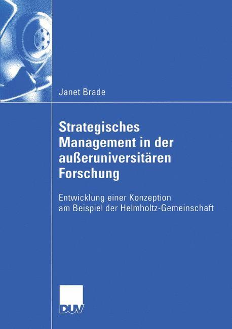 Strategisches Management in der außeruniversitären Forschung   Brade, 2005   Buch (Cover)