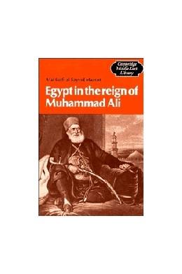 Abbildung von Al-Sayyid Marsot   Egypt in the Reign of Muhammad Ali   1984   4
