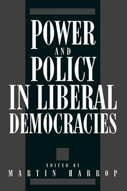 Abbildung von Harrop | Power and Policy in Liberal Democracies | 1992