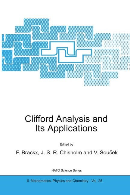 Clifford Analysis and Its Applications | Brackx / Chisholm / Soucek, 2001 | Buch (Cover)