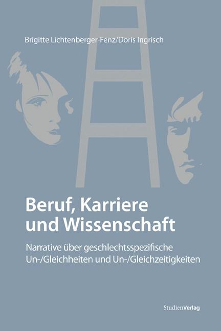 Abbildung von Lichtenberger-Fenz / Ingrisch | Beruf, Karriere und Wissenschaft | 2009