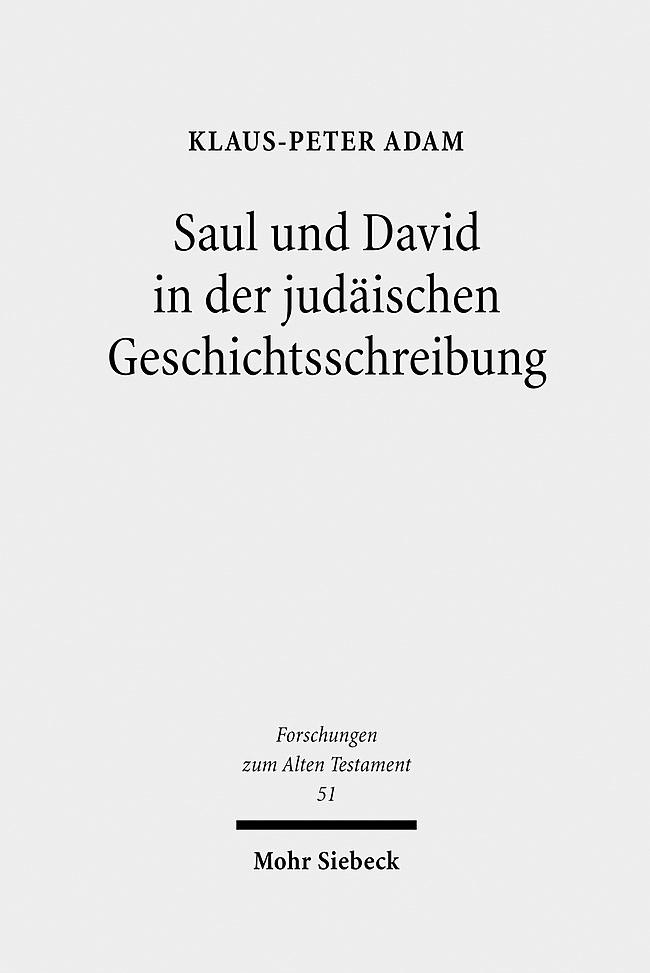 Saul und David in der judäischen Geschichtsschreibung | Adam | 1., Aufl., 2007 | Buch (Cover)