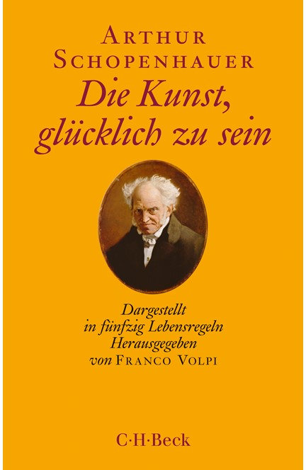 Cover: Arthur Schopenhauer, Die Kunst, glücklich zu sein