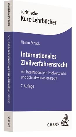 Abbildung von Schack | Internationales Zivilverfahrensrecht | 7. Auflage | 2017 | beck-shop.de