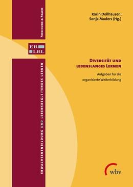 Abbildung von Dollhausen / Muders | Diversität und lebenslanges Lernen | 2016 | Aufgaben für die organisierte ...
