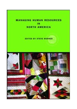 Abbildung von Werner   Managing Human Resources in North America   2007   Current Issues and Perspective...