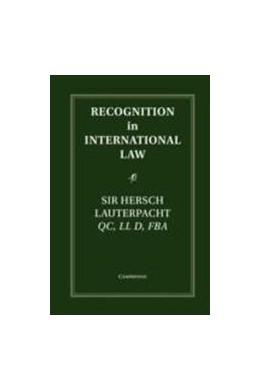 Abbildung von Lauterpacht | Recognition in International Law | 2012