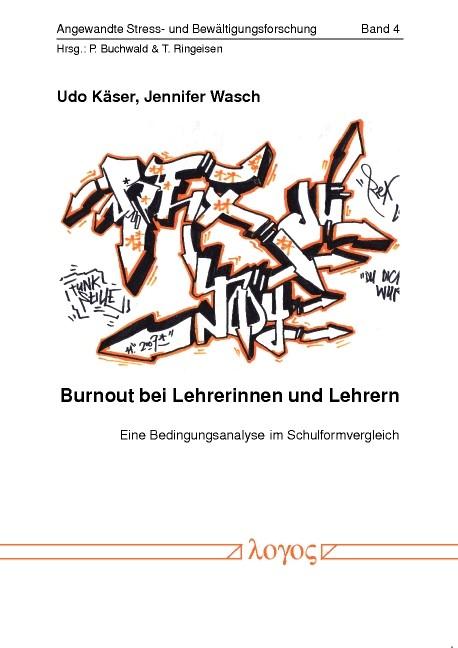 Burnout bei Lehrerinnen und Lehrern. Eine Bedingungsanalyse im Schulformvergleich | Käser / Wasch, 2009 | Buch (Cover)