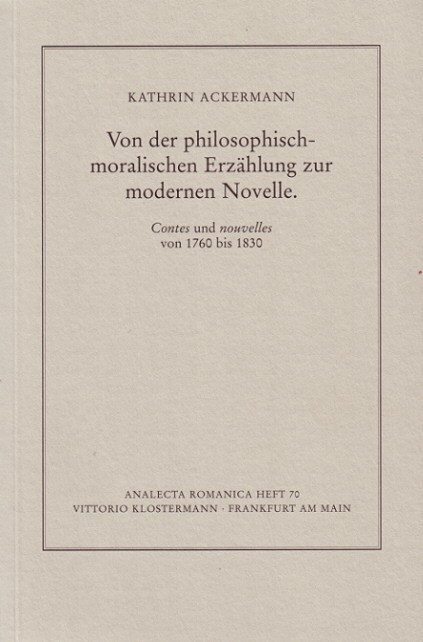 Abbildung von Ackermann-Pojtinger | Von der philosophisch-moralischen Erzählung zur modernen Novelle | 2004