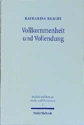 Vollkommenheit und Vollendung   Bracht, 1999   Buch (Cover)