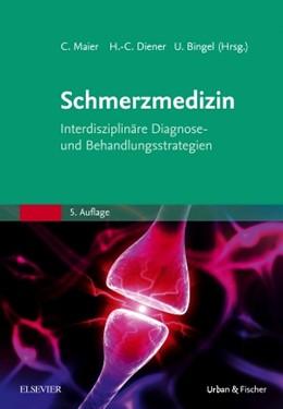 Abbildung von Maier / Diener | Schmerzmedizin | 5. Auflage | 2016 | beck-shop.de