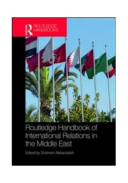 Abbildung von Akbarzadeh | Routledge Handbook of International Relations in the Middle East | 2019
