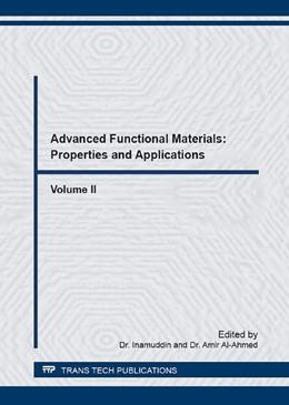 Abbildung von Inamuddin / Al-Ahmed | Advanced Functional Materials: Properties and Applications, Vol. II | 1. Auflage | 2016 | Volume 875 | beck-shop.de