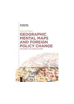 Abbildung von da Vinha | Geographic Mental Maps and Foreign Policy Change | 1. Auflage | 2017 | beck-shop.de