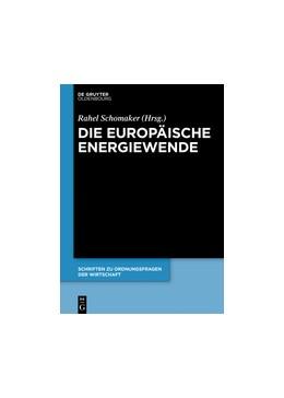 Abbildung von Schomaker | Die europäische Energiewende | 2017 | 104