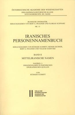 Abbildung von Schmitt | Iranisches Personennamenbuch Band II/Faszikel 5: Mitteliranische Namen | 2016 | Personennamen in Parthischen E... | 15