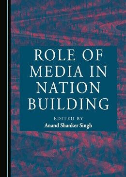 Abbildung von Singh | Role of Media in Nation Building | 1. Auflage | 2016 | beck-shop.de
