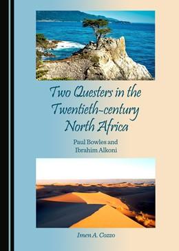 Abbildung von Cozzo   Two Questers in the Twentieth-century North Africa   1. Auflage   2016   beck-shop.de