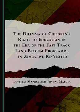 Abbildung von Mapuva | The Dilemma of Children's Right to Education in the Era of the Fast Track Land Reform Programme in Zimbabwe Re-Visited | 2016