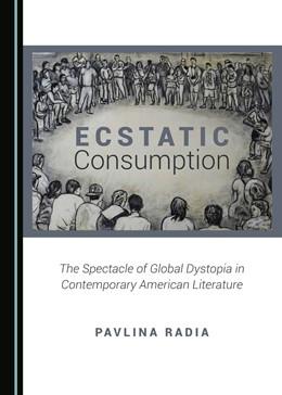 Abbildung von Radia | Ecstatic Consumption | 1. Auflage | 2016 | beck-shop.de