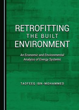 Abbildung von Ibn-Mohammed | Retrofitting the Built Environment | 1. Auflage | 2016 | beck-shop.de