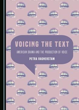 Abbildung von Ragnerstam | Voicing the Text | 1. Auflage | 2016 | beck-shop.de