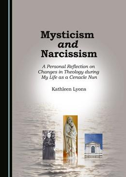 Abbildung von Lyons | Mysticism and Narcissism | 1. Auflage | 2016 | beck-shop.de