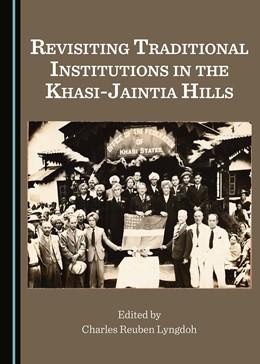 Abbildung von Lyngdoh   Revisiting Traditional Institutions in the Khasi-Jaintia Hills   1. Auflage   2016   beck-shop.de