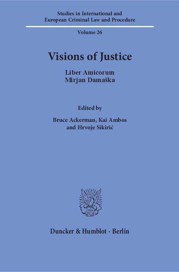 Abbildung von Ackerman / Ambos / Sikiri? | Visions of Justice | 2016