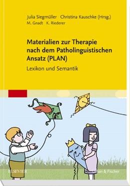 Abbildung von Siegmüller / Kauschke   Materialien zur Therapie nach dem Patholinguistischen Ansatz (PLAN)   1. Auflage   2016   beck-shop.de