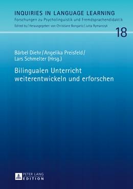 Abbildung von Diehr / Preisfeld / Schmelter | Bilingualen Unterricht weiterentwickeln und erforschen | 2016 | 18