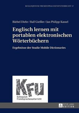 Abbildung von Diehr / Gießler / Kassel | Englisch lernen mit portablen elektronischen Wörterbüchern | 2016 | Ergebnisse der Studie Mobile D... | 57