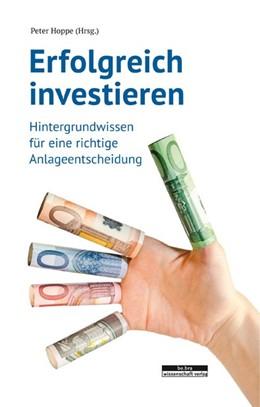 Abbildung von Hoppe | Erfolgreich investieren | 2016 | Hintergrundwissen für eine ric...