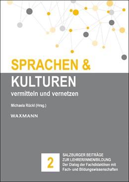 Abbildung von Rückl | Sprachen und Kulturen: vermitteln und vernetzen | 1. Auflage | 2016 | beck-shop.de