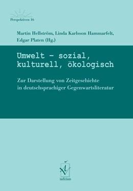 Abbildung von Hellström / Karlsson Hammarfelt   Umwelt - sozial, kulturell, ökologisch   1. Auflage   2016   beck-shop.de